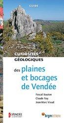Dernières parutions sur Sciences de la Terre, Plaines et bocages de Vendée