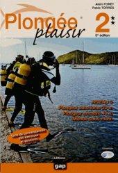 Nouvelle édition Plongée plaisir niveau 2. 5e édition