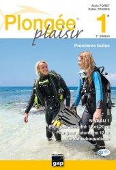 Dernières parutions dans Sports, Plongée plaisir niveau 1. Premières bulles, 7e édition
