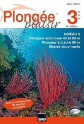 Souvent acheté avec S'orienter en plongée sous-marine, le Plongée plaisir Niveau 3. 10e édition