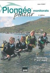 Dernières parutions sur Plongée, Plongée plaisir monitorats. 3e édition