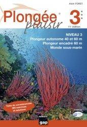 Dernières parutions sur Plongée, Plongée Plaisir Niveau 3 – 11ème édition