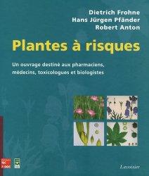 Dernières parutions sur Plantes toxiques, Plantes à risques