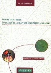 Souvent acheté avec Estimation des risques environnementaux des pesticides, le PGM insecticides : évaluation de l'impact sur les insectes auxiliaires