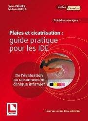 Dernières parutions sur UE 2.10 Infectiologie et hygiène, Plaies et cicatrisation : guide pratique pour les IDE