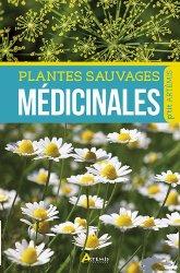 Souvent acheté avec Le calendrier 2019 du potager bio, le Plantes sauvages médicinales