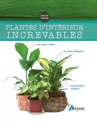 Dernières parutions sur Plantes d'intérieur, Plantes d'intérieur increvables