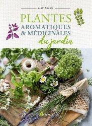 Nouvelle édition Plantes aromatiques et médicinales du jardin