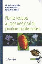 Souvent acheté avec Phytothérapie, le Plantes toxiques à usage médicinal du pourtour méditerranéen