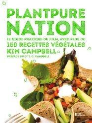 Dernières parutions dans V, Plantpure Nation. Le guide pratique du film, avec plus de 150 recettes végétales
