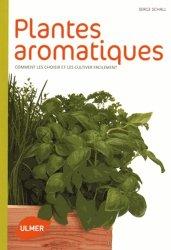 Dernières parutions dans Comment les choisir et les cultiver facilement, Plantes aromatiques