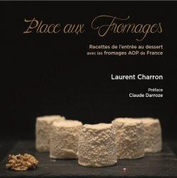 Dernières parutions sur Cuisine des autres régions, Place aux fromages