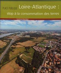 Dernières parutions sur Urbanisme, Place Publique : Loire-Atlantique : stop à la consommation des terres
