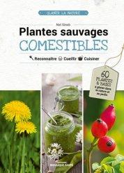Dernières parutions sur Fleurs et plantes, Plantes sauvages comestibles