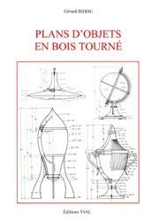 Souvent acheté avec Manuel du tourneur, le Plans d'objets en bois tourné