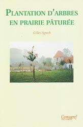 Souvent acheté avec Les boues résiduaires : quelles caractérisations et quels impacts environnementaux pour l'épandage agricole ?, le Plantation d'arbres en prairie pâturée