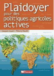 Souvent acheté avec Document unique métier : Viticulteur - Version 2016, le Plaidoyer pour des politiques agricoles actives