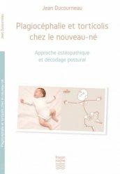 Souvent acheté avec Le traumatisme de la gestation et de la naissance et leur approche ostéopathique, le Plagiocéphalie et torticolis chez le nouveau-né