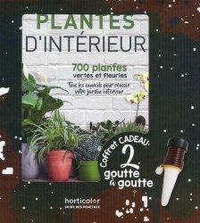 Dernières parutions sur Plantes d'intérieur, Plantes d'intérieur : 700 plantes vertes et fleuries