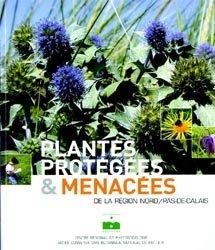 Souvent acheté avec Nouvelle flore de la Belgique, du G.-D. de Luxembourg, du nord de la France et des régions voisines, le Plantes protégées et menacées de la région Nord - Pas-de-Calais