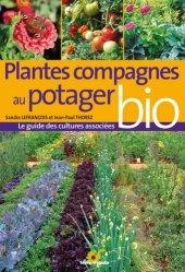 Souvent acheté avec Les bonnes associations au potager, le Plantes compagnes au potager bio