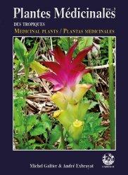 Dernières parutions sur Flores des Dom-Tom, Plantes médicinales des tropiques volume 3