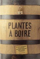 Souvent acheté avec Plantes sauvages et bienfaisantes, le Plantes à boire