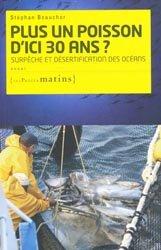 Dernières parutions dans Essai, Plus un poisson d'ici trente ans ?