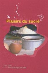 Dernières parutions dans Les cahiers gourmands, Plaisirs du sucré