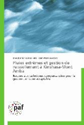 Dernières parutions sur Gestion et qualité de l'eau, Pluies extrêmes et gestion de ruissellement à Kinshasa-Mont Amba