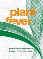 Dernières parutions sur Design - Mobilier, Plant Fever