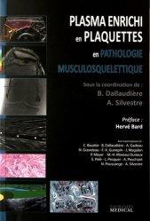 Dernières parutions sur Médecine vasculaire, Plasma enrichi en plaquettes en pathologie musculosquelettique