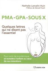 Dernières parutions sur Infertilité - Stérilité - AMP, PMA, GPA, sous X