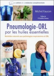 Souvent acheté avec Le Bois du Fay, le Pneumologie-ORL par les huiles essentielles