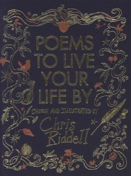 Dernières parutions sur Poésie et théatre, Poems to Live your Life by Chosen and Illustrated by Chris Riddell