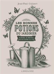 Souvent acheté avec Tailler et soigner mes rosiers, le Potions magiques du jardinier