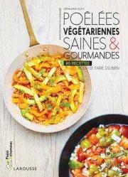 Dernières parutions dans Plaisir & vitamines, Poêlées végétariennes saines & gourmandes