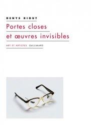 Dernières parutions dans Art et artistes, Portes closes et oeuvres invisibles