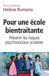 Dernières parutions dans Enfances et PSY, Pour une école bientraitante