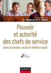 Dernières parutions dans Guides Santé Social, Pouvoir et autorité des chefs de service en action sociale et médico-sociale