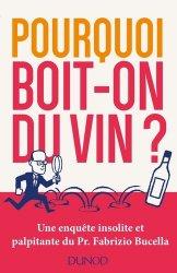 Dernières parutions sur Vins et alcools, Pourquoi boit-on du vin?