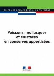 Dernières parutions sur Droit de l'hygiène alimentaire, Poissons, mollusques et crustacés en conserves appertisées