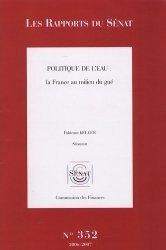 Dernières parutions dans Les rapports du Sénat, Politique de l'eau : la France au milieu du gué