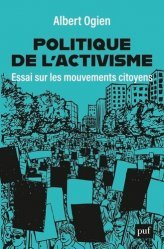 Dernières parutions dans Hors collection, Politique de l'activisme