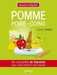 Dernières parutions dans Concentré de bienfaits !, Pomme, poire, coing