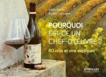 Souvent acheté avec Guide pratique de la vinification en rouge, le Pourquoi est-ce un chef-d'oeuvre ?