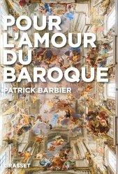 Dernières parutions sur Art baroque, Pour l'amour du baroque