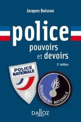 Dernières parutions sur Police, Police. Pouvoirs et devoirs, 2e édition