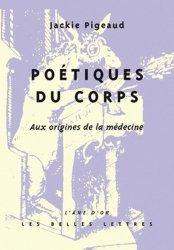 Dernières parutions dans L'âne d'or, Poétiques du corps. Aux origines de la médecine