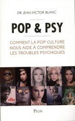 Dernières parutions sur Psychologie du quotidien, Pop & psy
